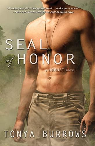 9781620612583: SEAL of Honor (Hornet)