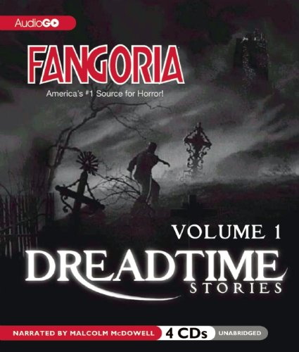 9781620640142: Fangoria's Dreadtime Stories, Volume One (Fully Dramatized Radio Dramas)