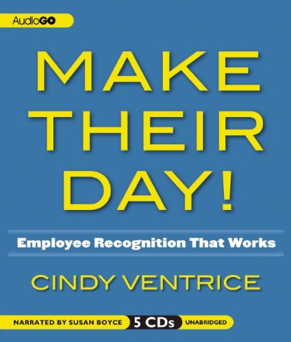 9781620640548: Make Their Day! : Employee Recognition That Works