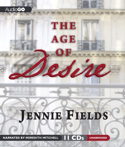 The Age of Desire: Fields, Jennie