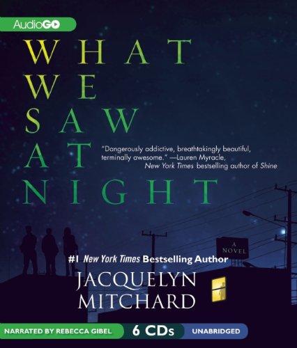 9781620647127: What We Saw at Night (What We Saw at Night Series)
