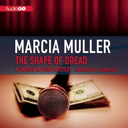 The Shape of Dread - A Sharon McCone Mystery: Marcia Muller