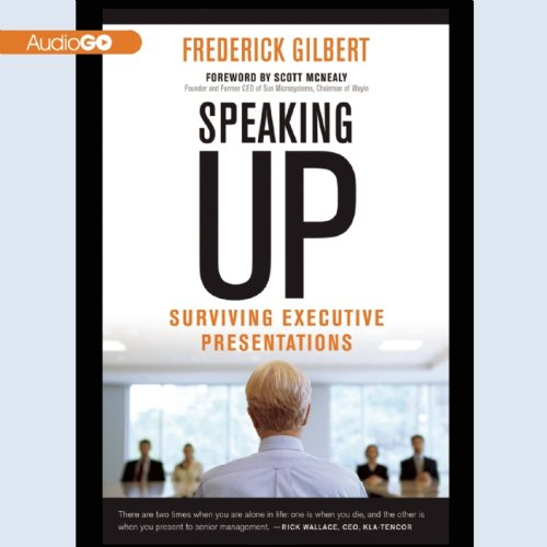 9781620648339: Speaking Up : Surviving Executive Presentations
