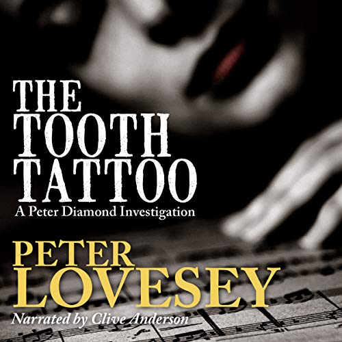 9781620649244: The Tooth Tattoo (Peter Diamond Investigations)