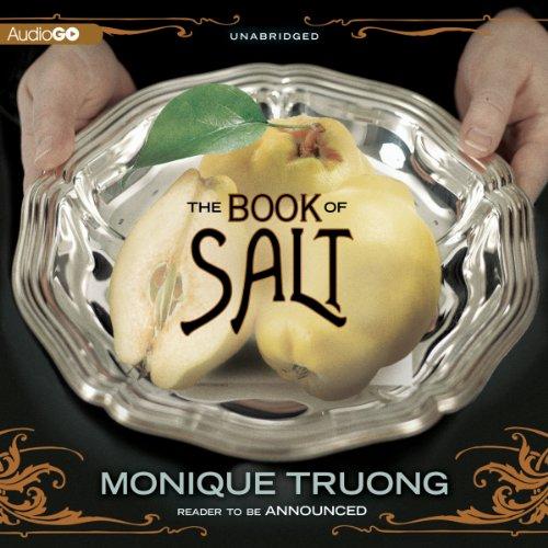 The Book of Salt: Truong, Monique
