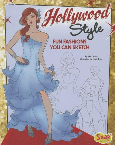 9781620650370: Hollywood Style: Fun Fashions You Can Sketch (Drawing Fun Fashions)