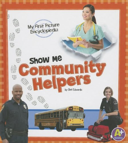 9781620650561: Show Me Community Helpers: My First Picture Encyclopedia (My First Picture Encyclopedias)