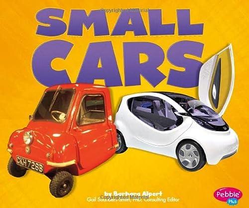 Small Cars (Cars, Cars, Cars): Barbara Alpert