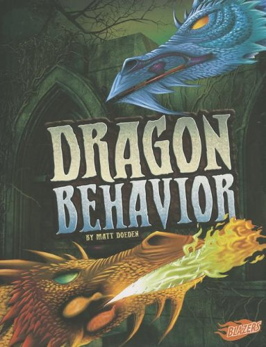 9781620651445: Dragon Behavior (The World of Dragons)