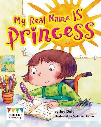 9781620653906: My Real Name is Princess