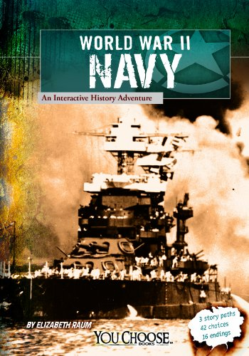 9781620657201: World War II Naval Forces: An Interactive History Adventure (You Choose: World War II)