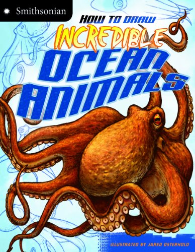 9781620657287: How to Draw Incredible Ocean Animals (Smithsonian Drawing Books)