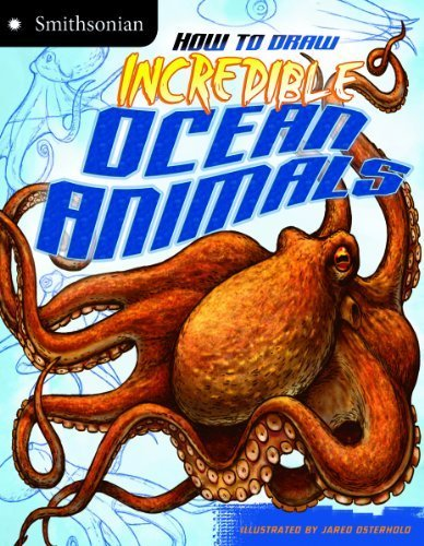 9781620657294: How to Draw Incredible Ocean Animals (Smithsonian: Smithsonian Drawing Books)
