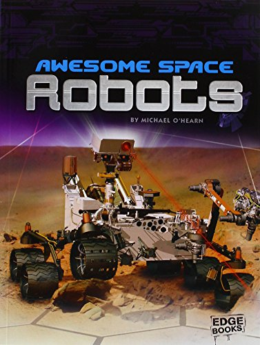 9781620657799: Awesome Space Robots (Edge Books: Robots)