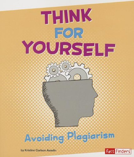 9781620657928: Think for Yourself: Avoiding Plagiarism (Research Tool Kit)