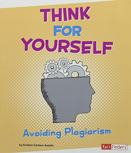 9781620657935: Think for Yourself: Avoiding Plagiarism (Fact Finders: Research Tool Kit)