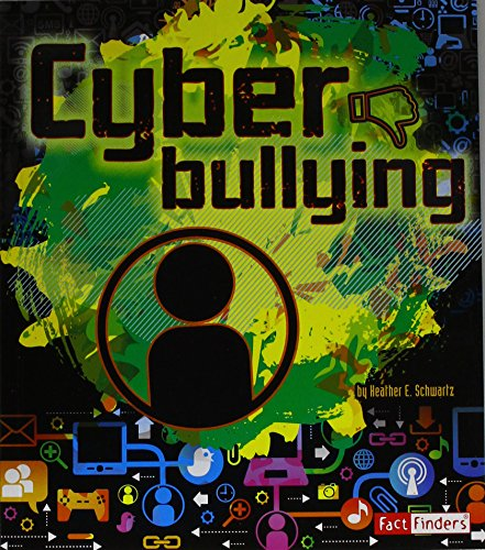9781620657997: Cyberbullying (Fact Finders: Tech Safety Smarts)