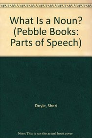 9781620658307: What Is a Noun? (Pebble Books: Parts of Speech)