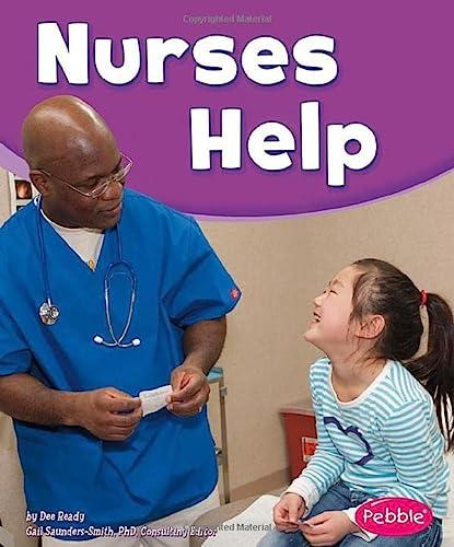 9781620658499: Nurses Help (Our Community Helpers)