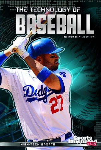 9781620659069: The Technology of Baseball (Sports Illustrated Kids: High-Tech Sports)