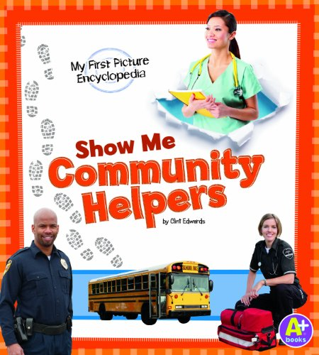 9781620659182: Show Me Community Helpers: My First Picture Encyclopedia (My First Picture Encyclopedias)
