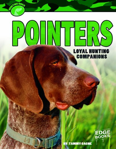 9781620659359: Pointers: Loyal Hunting Companions (Hunting Dogs)