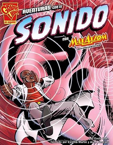 Aventuras Con el Sonido Con Max Axiom: Supercientifico = Adventures with the Sound with Max Axiom (...