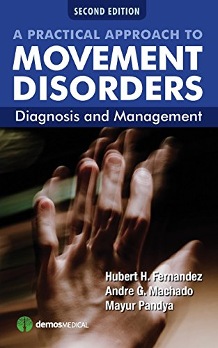 A Practical Approach to Movement Disorders: Diagnosis: Edited by Hubert