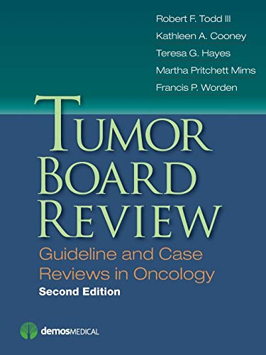 9781620700600: Tumor Board Review, Second Edition: Guideline and Case Reviews in Oncology