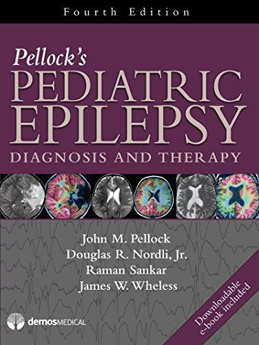 Pellock's Pediatric Epilepsy: Diagnosis and Therapy (Hardcover): John M. Pellock