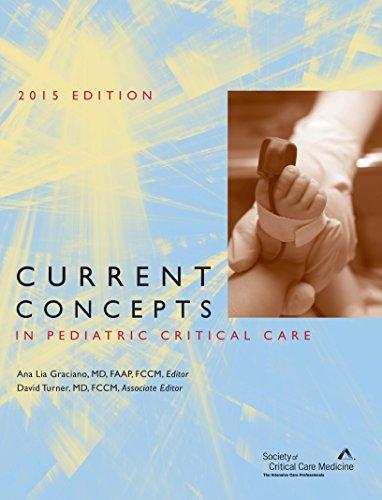 9781620750254: Current Concepts in Pediatric Critical Care 2015 Edition
