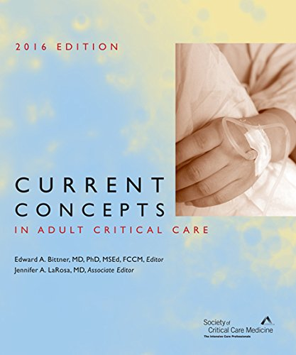 9781620750384: Current Concepts in Adult Critical Care 2016 Edition