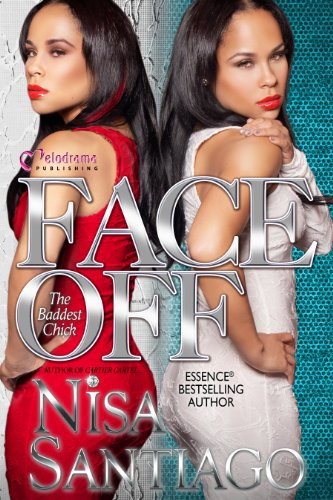 9781620780466: Face Off - The Baddest Chick Part 4