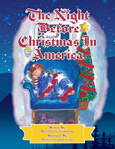 The Night Before Christmas in America: The: Marytherese Grabowski