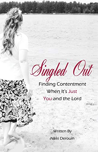 Singled Out finding contentment when its just you and the Lord: Nikki Derouin
