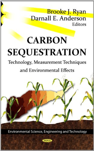 9781620810187: Carbon Sequestration: Technology, Measurement Techniques and Environmental Effects (Environmental Science, Engineering and Technology; Climate Change and Its Causes, Effects and Prediction)
