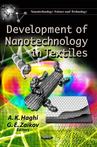 Development of Nanotechnology in Textiles (Nanotechnology Science and Technology: Materials Science...