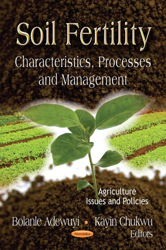 9781620810873: Soil Fertility: Characteristics, Processes and Management (Agriculture Issues and Policies: Biotechnology in Agriculture, Industry and Medicine)
