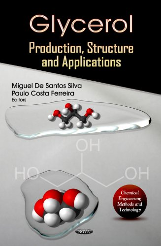9781620811207: Glycerol: Production, Structure and Applications (Chemical Engineering Methods and Technology)