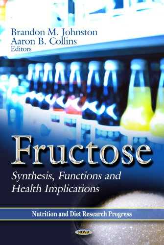 9781620811269: Fructose: Synthesis, Functions and Health Implications (Nutrition and Diet Research Progress: Food Science and Technology)