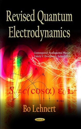 9781620814840: Revised Quantum Electrodynamics