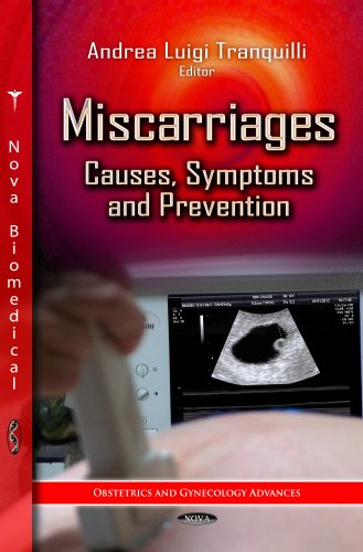 Miscarriages: Causes, Symptoms & Prevention (Obstetrics and Gynecology Advances): TRANQUILLI ...