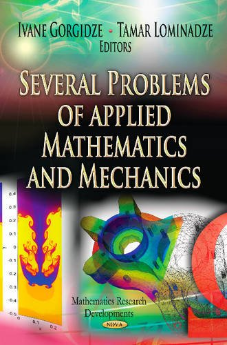9781620816035: Several Problems of Applied Mathematics and Mechanics (Mathematics Research Developments)