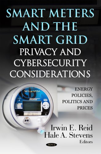 9781620816202: Smart Meters & the Smart Grid (Energy Policies, Politics and Prices: Privacy and Identity Protection)