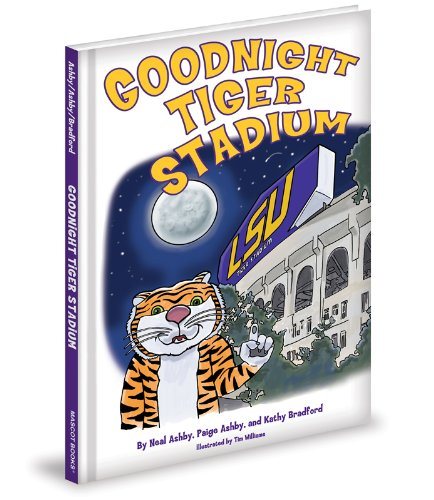 Goodnight Tiger Stadium: Neal Ashby; Paige