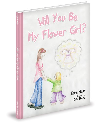 9781620860335: Will You Be My Flower Girl?