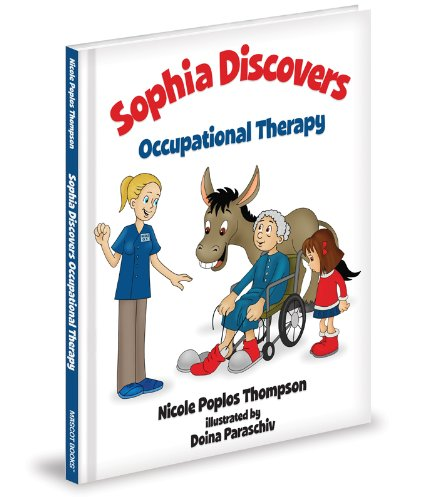 9781620860465: Sophia Discovers Occupational Therapy