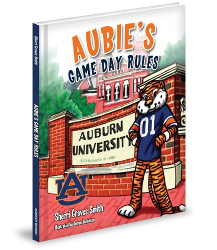 Aubie's Game Day Rules: Smith, Sherri Graves