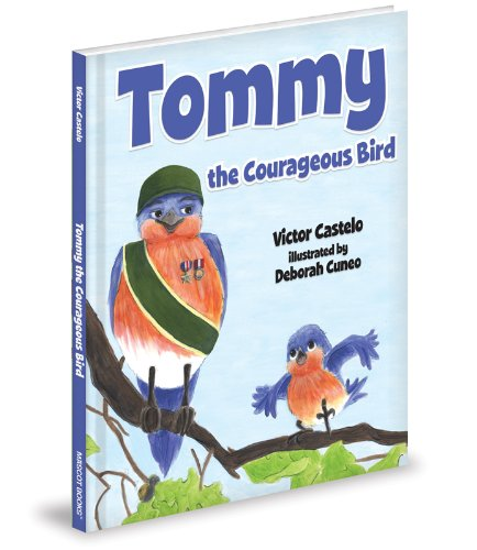 9781620862001: Tommy the Courageous Bird