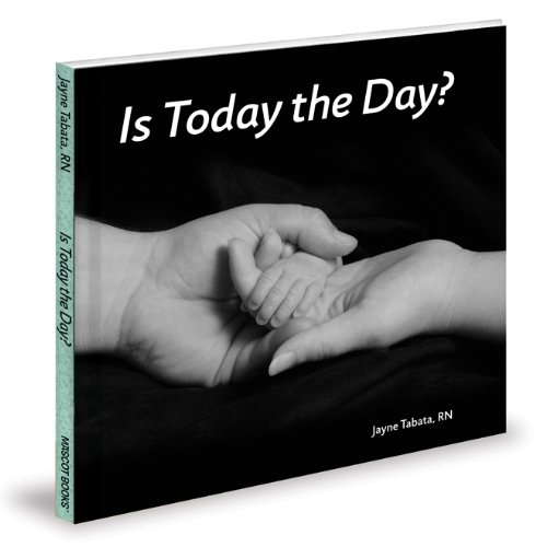 Is Today the Day? (Tiny Books for Preemie Babies): Tabata, Jayne